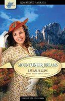 Mountaineer Dreams (Romancing America: West Virginia)