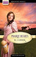 Prairie Hearts (Romancing America: Kansas)