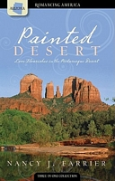 Painted Desert (Romancing America: Arizona)