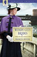 Windy City Brides (Romancing America: Illinois)