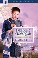 Freedom's Crossroad (Romancing America: Indiana)