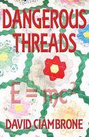 Dangerous Threads