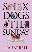 Six Dogs 'Til Sunday
