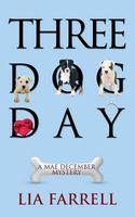 Three Dog Day