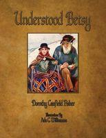 Understood Betsy - Illustrated