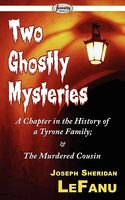 Two Ghostly Mysteries