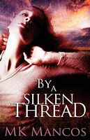 By a Silken Thread