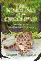 The Kindling of GreenFyr