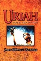 Uriah: Earth.Second Time