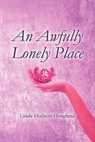 An Awfully Lonely Place