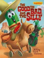 The Good, the Bad, and the Silly Book: A Lesson in Making Good Choices