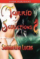 Torrid Seductions