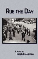 Rue the Day