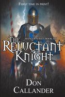 The Reluctant Knight