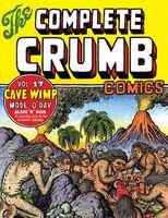 """The Complete Crumb Comics Vol. 17: """"Cave Wimp"""""""