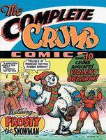 The Complete Crumb Comics Vol. 10: Crumb Advocates Violent Overthrow