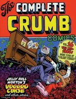 The Complete Crumb Comics Vol. 16: The Mid-1980s: More Years of Valiant Struggle