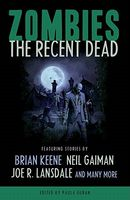 Zombies: The Recent Dead