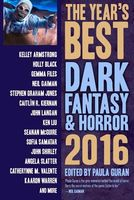 The Year's Best Dark Fantasy & Horror 2016 Edition