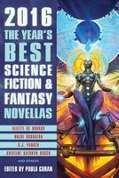 The Year's Best Science Fiction & Fantasy Novellas 2016