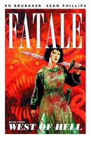 Fatale, Volume 3: West of Hell