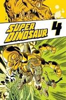 Super Dinosaur, Volume 4