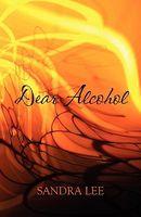 Dear Alcohol
