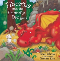 Tiberius and the Friendly Dragon