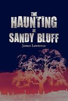 The Haunting At Sandy Bluff