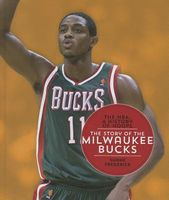 The Story of the Milwaukee Bucks