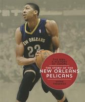 The Story of the New Orleans Pelicans