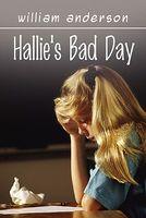 Hallie's Bad Day