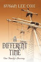 A Different Time, One Family's Journey