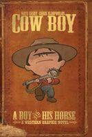 Cow Boy Vol. 1 a Boy and His Horse