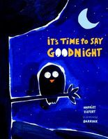It's Time to Say Goodnight