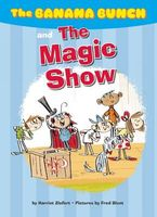 The Banana Bunch and the Magic Show