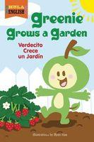 Greenie Grows a Garden