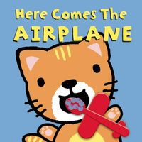 Here Comes the Airplane!