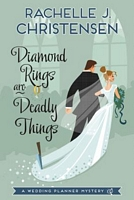 Diamond Rings Are Deadly Things