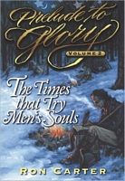The Times That Try Men's Souls