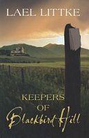 Keepers of Blackbird Hill