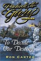 Decide Our Destiny