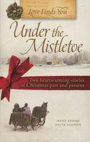 Love Finds You Under the Mistletoe: An Appalachian Christmas