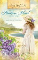 Love Finds You in Mackinac Island, Michigan