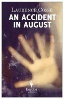 An Accident in August