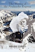 The Horror of the Avalanche Express