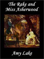 The Rake and Miss Asherwood