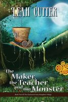 The Maker, the Teacher, and the Monster