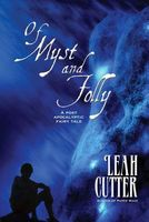 Of Myst and Folly