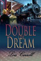 Double The Dream